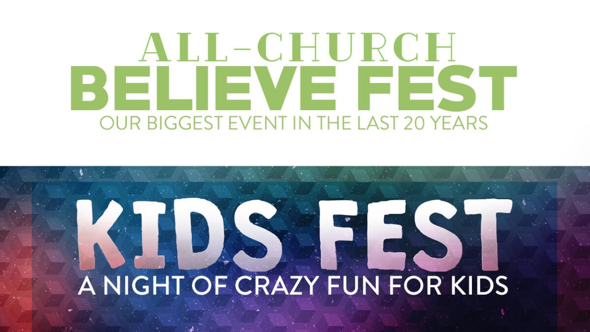 Believe Fest/Kid's Fest