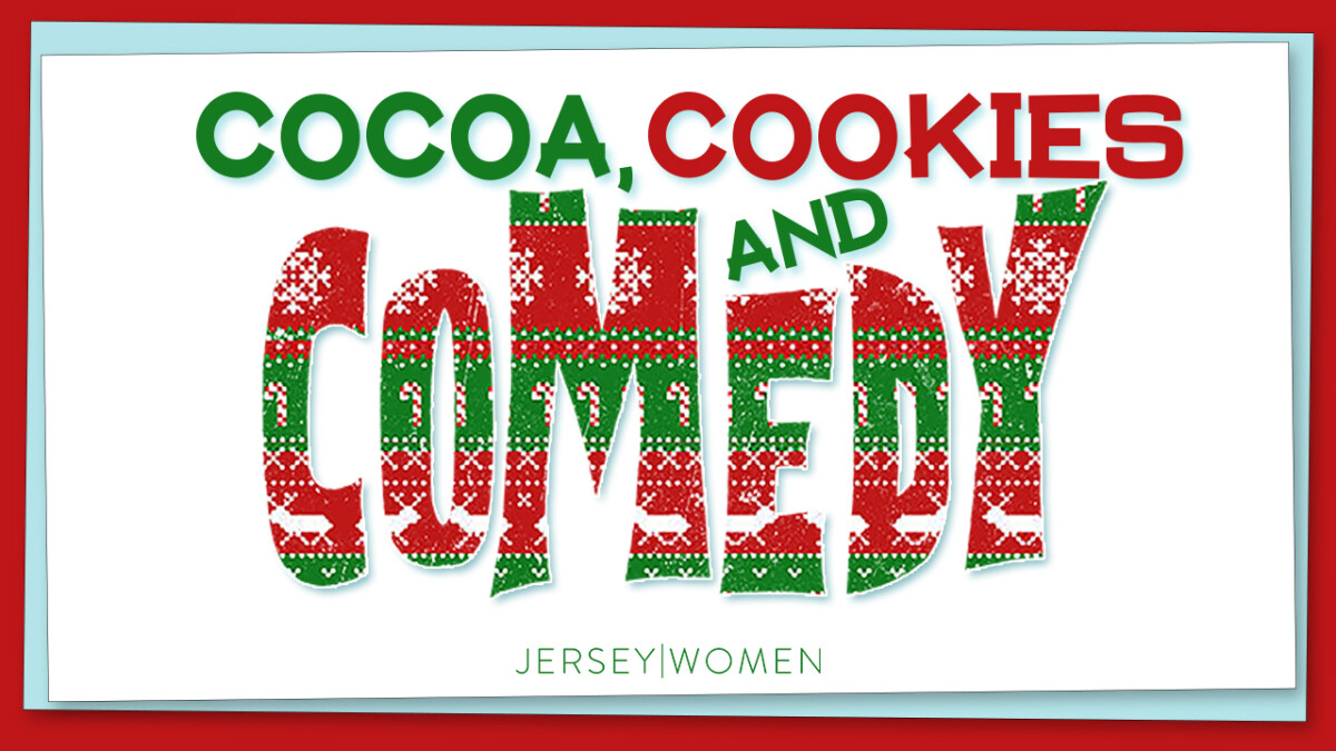 Women's Christmas Event - Cocoa, Cookies & Comedy