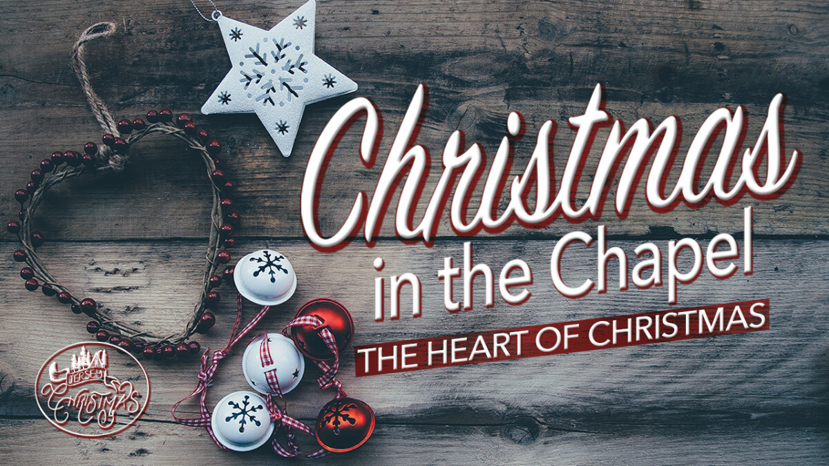 Christmas in the Chapel, 3PM or 6PM