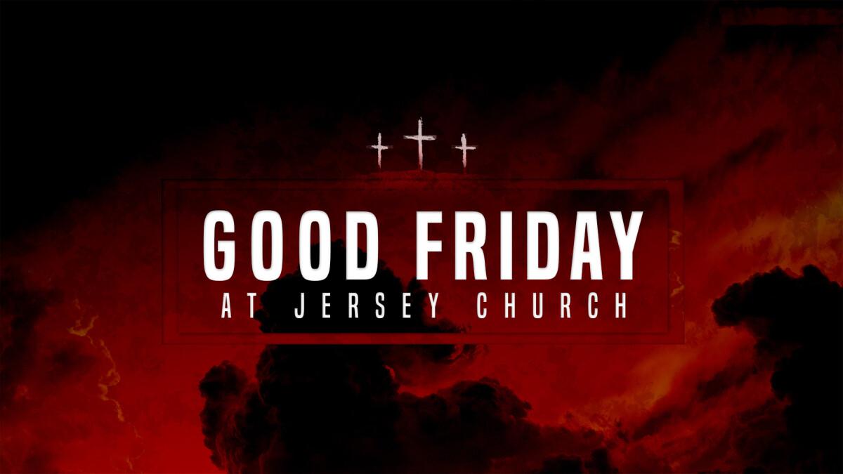 Good Friday - Church at Home