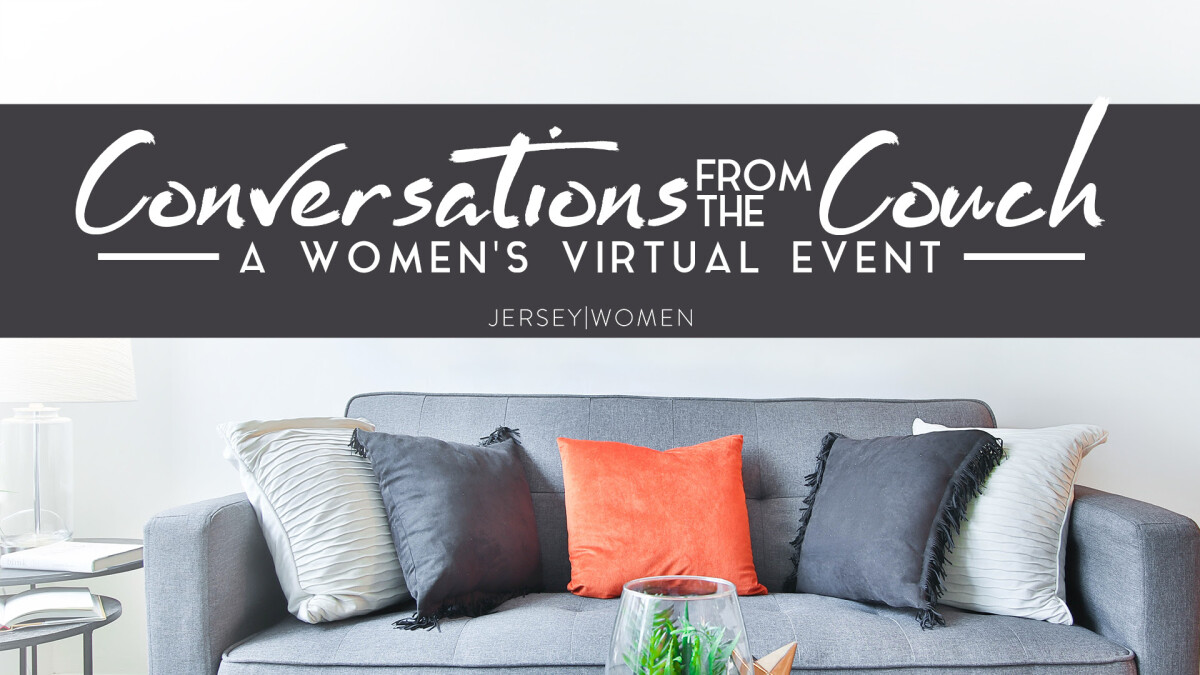 Women's Virtual Event Livestream - Conversations from the Couch